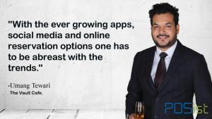 Umang Tiwari talking about Tech-Savvy Restaurants