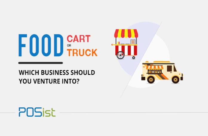 Food Cart Or Food Truck, Which Is The More Profitable Small Food Business?