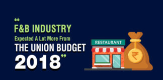 Union Budget 2018 Falls Short On The Expectations Of The Food & Beverage Industry