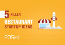 Here are 5 killer restaurant startup ideas, that you can implement right away.