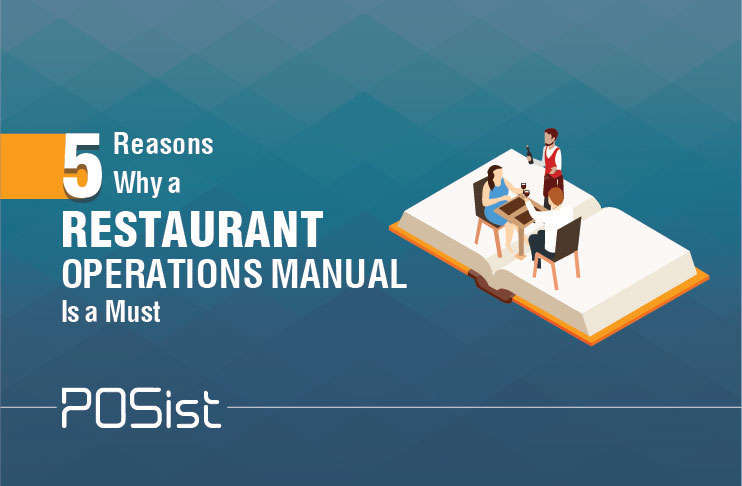 5 Ways A Restaurant Operations Manual Will Ease Your Operations