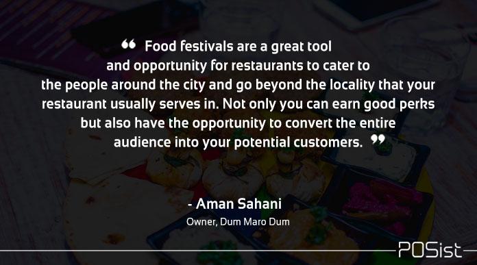 aman sahani dum maro on importance of food festivals for restaurants