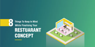 things to keep in mind while finalizing on the restaurant concept.
