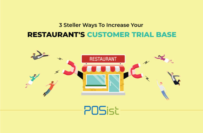Restaurant Marketing Tips On How To Increase Your Customer Trial Base