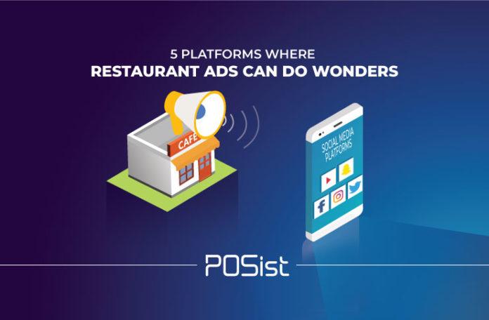 5 stellar platforms where restaurant ads can do wonders.