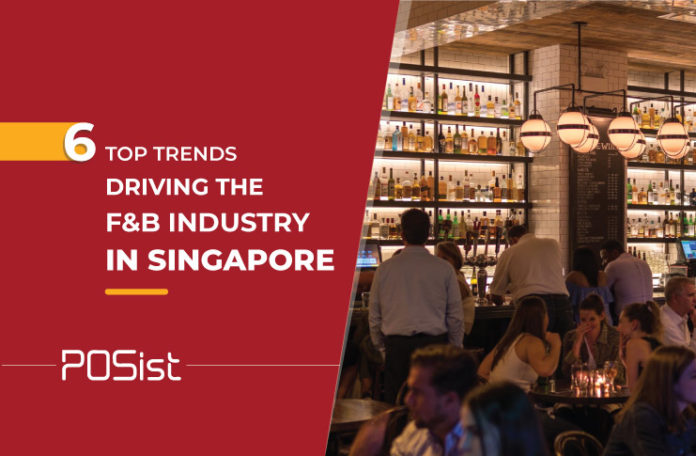 Major Restaurant Trends Driving the F&B Industry in Singapore