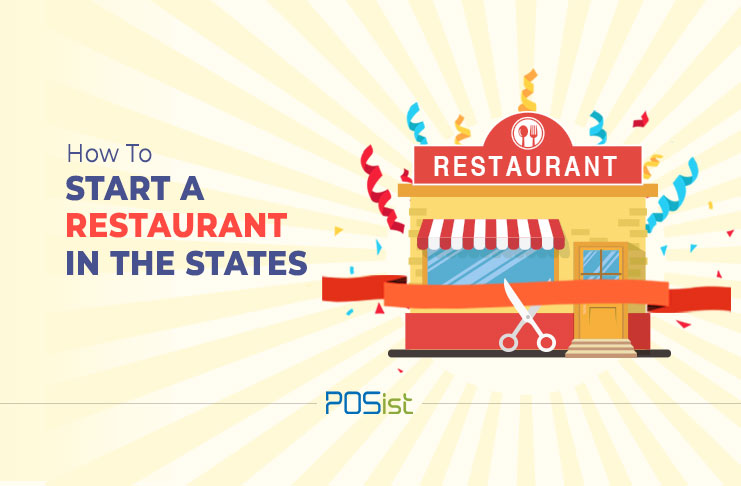 How To Start A Restaurant In The USA - A 10 Step Guide