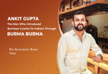'Brand-Building Is all About Filling The Gap Between What You Promise And What You Deliver,' Ankit Gupta, MD, Burma Burma