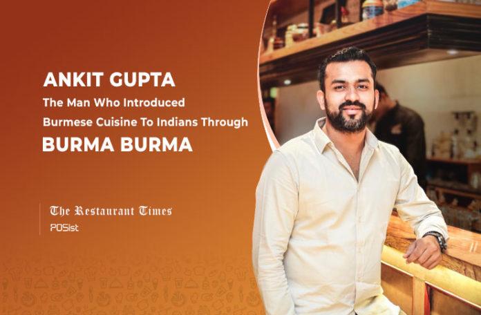Ankit Gupta, MD, Burma Burma
