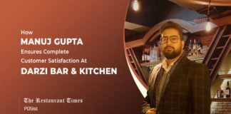How Manuj Gupta Of Darzi Bar & Kitchen Provides Tailor Made Customer Experiences