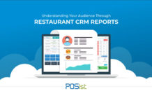 How To Utilize Your Restaurant CRM Reports For A Better Understanding Of Your Customers