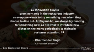 Dharmender Sigh of Biryani Art talks about the importance of menu innovation.