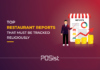 Top Restaurant Reports You Should Be Monitoring Daily