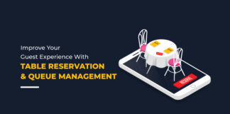 Why You Need A Table Reservation And Queue Management System At Your Restaurant