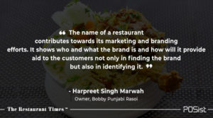 Harpreet Singh Marwah of Bobby Punjabi Rasoi talks about the importance of naming a brand.