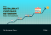 Why You Should Focus On Customer Retention To Increase Your Restaurant Sales