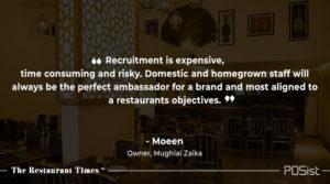 Moeen of Mughlai Zaika talks about the importance of staff training.