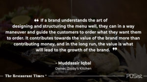 Muddassir Iqbal Talks About the Importance of engineering a menu