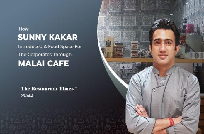 Sunny Kakar of Malai Cafe