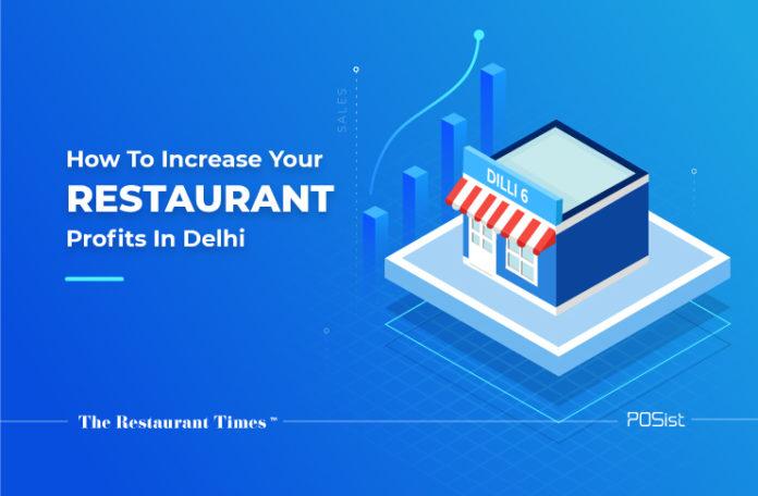 restaurant profits increase in Delhi