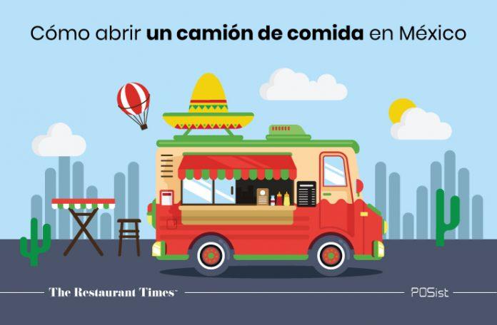 Una guía completa sobre cómo abrir un camión de comida en México