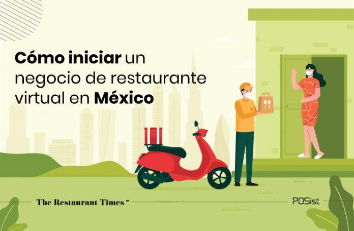 ¿Iniciando una cocina virtual en México? Aquí hay una lista de verificación que te mantendrá encaminado